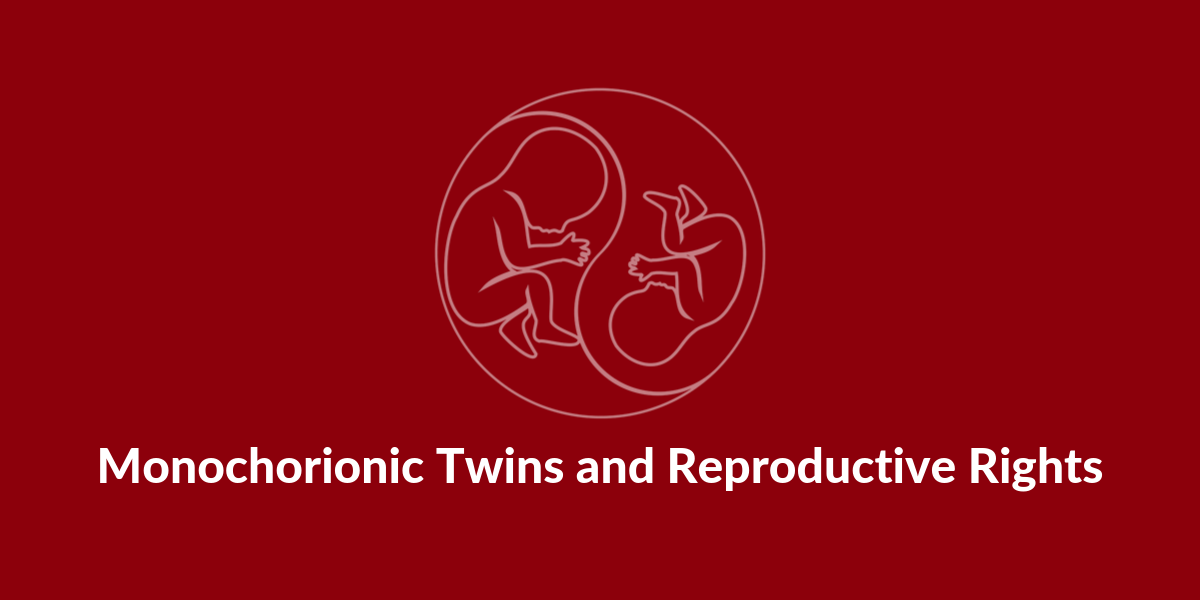 Monochorionic twins reproductive rights TAPS twin anaemia polycythemia sequence TAPS support
