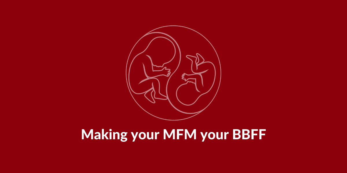 MFM BBFF TAPS Support twin anaemia polycythemia sequence testing monochorionic modi twins