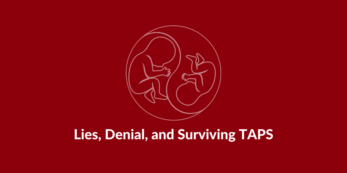 taps support lies survival denial taps twin anaemia polycythemia sequence