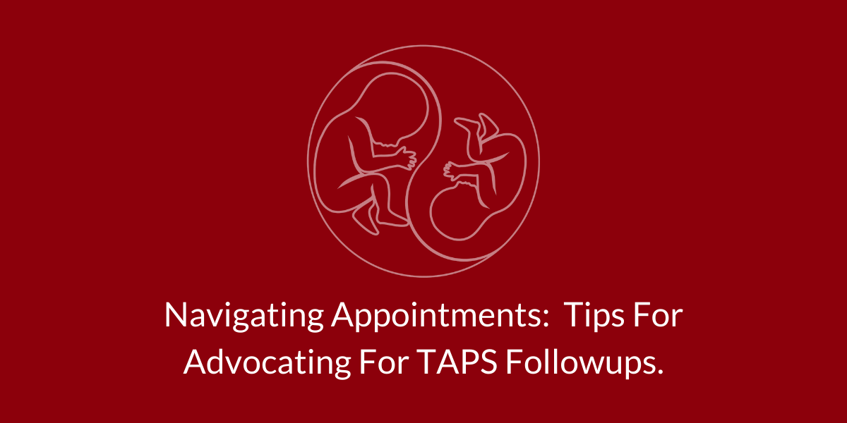 Navigating Appointments: Tips For Advocating For TAPS Followups.