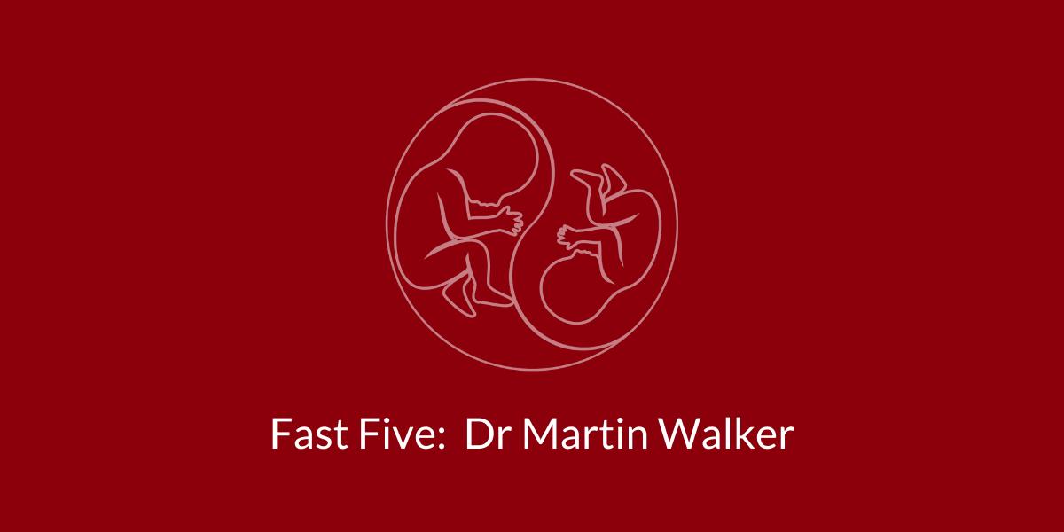 TAPS Support Fast Five: Dr Martin Walker