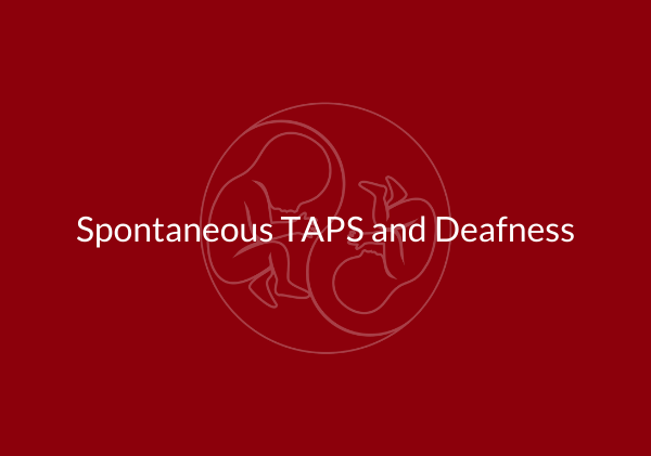 deaf taps support twins twin anemia polycythemia sequence donor 7